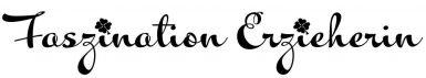 Faszination- Erzieherin